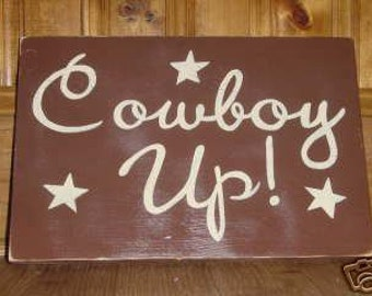 Cowboy Up Rustic SIGN Plaque Hp Wood U Pick Color Western Rodeo Wall Decor