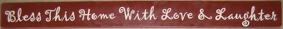 Bless This Home With Love and Laughter XL Wall Wooden Sign Home Blessing Christian GR8 Housewarming Gift Farmhouse Chic