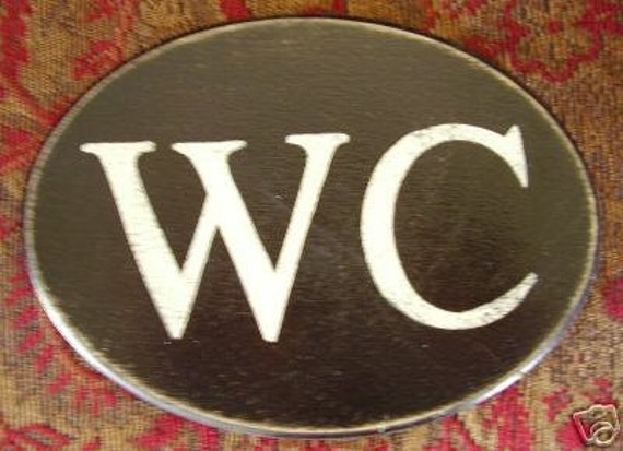 WC Water Closet Oval Plaque Wood Sign English By