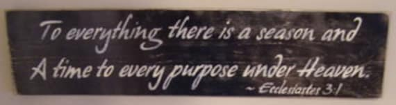 To Everything There is a Season Time Purpose Under Heaven Sign Christian Wood HP Plaque from Ecclesiastes