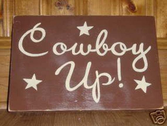 Cowboy Up Rustic SIGN Plaque Hp Wood U Pick Color Western Rodeo Wall Decor