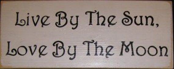 Live By The Sun Love by The Moon Sign Plaque Room Bedroom Wedding Anniversary Decor Hand Painted Rustic You Pick Color Wooden