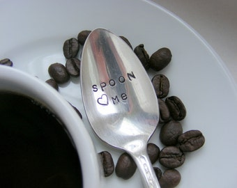 Spoon Me Hand Stamped Coffee Spoon