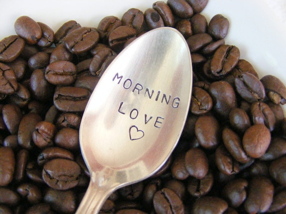 Coffee Spoon Morning Love Stamped Coffee Spoon