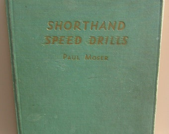 1939 Shorthand Speed Drills by Paul Moser Hardcover Book