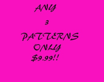 Any 3 Patterns Sale