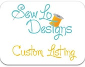 Custom Listing for rubylovedesigns
