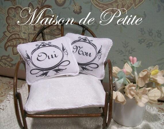Dollhouse Miniature pair of Handmade French dollhouse decor pillow- Oui and Non