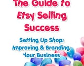 The Guide to Etsy SELLING Success PDF eBook