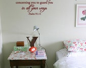 BIG For he shall command his angels concerning you to guard you in all your ways -Psalm 91:11 Vinyl Wall Quote Decal
