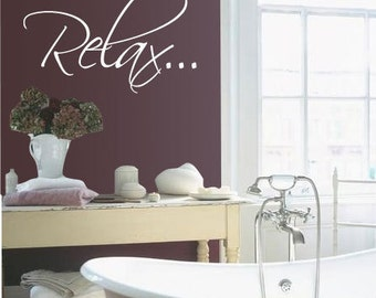 "Bath tub ""Relax"" Bathroom Relax - Vinyl Wall Quote Decal"