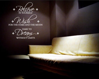 Believe... Wish... Dream... - Vinyl Wall Quote Decal