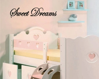 Sweet Dreams - Vinyl Wall Quote Decal