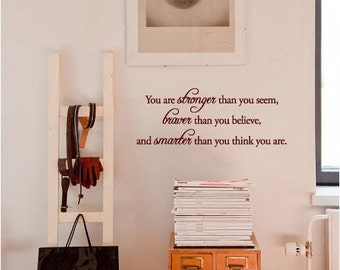 BIG You are stronger than you seem... - Vinyl Wall Quote Decal