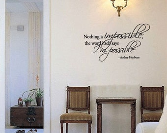 BIG Nothing is Impossible, the word itself says I'm possible Audrey Hepburn Vinyl Wall Quotes Decal