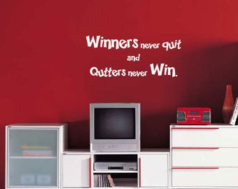 BIG size Winners never quit and Quitters never win Vinyl Wall Quote Decals