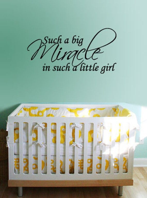 Such a big Miracle in such a little girl - Vinyl Wall Quote Decal