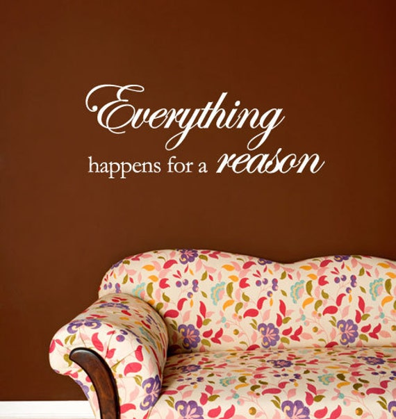 Everything happens for a reason - Vinyl Wall Quote Decal