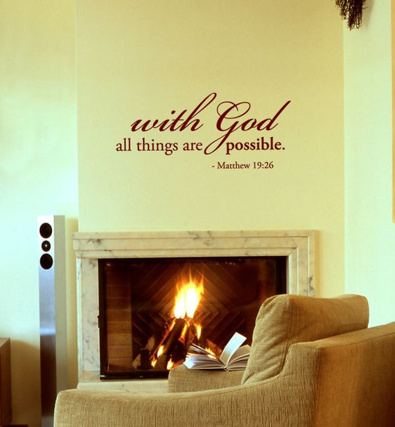 BIG size 'with GOD all thigns are possible. Matthew 19:26' - Vinyl Wall Quote Decal