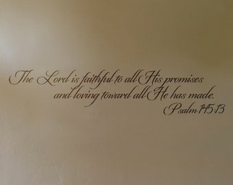 Psalm 145:13 Scripture wall lettering made of vinyl.