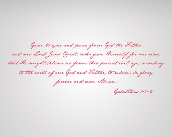 Galatians 1:3-5 Scripture wall lettering made of vinyl.