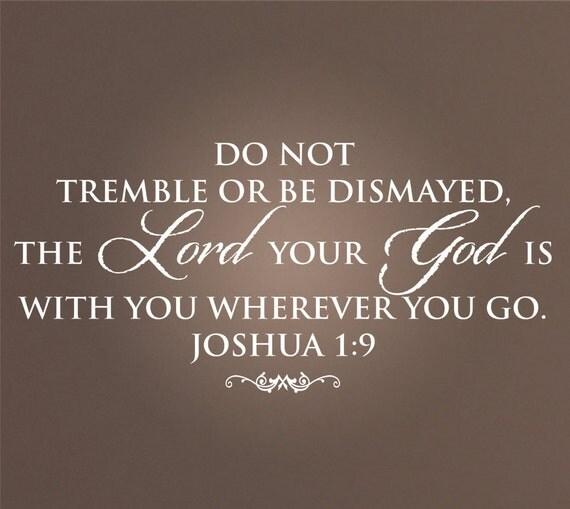Joshua 1:9 Scripture wall lettering made of vinyl.