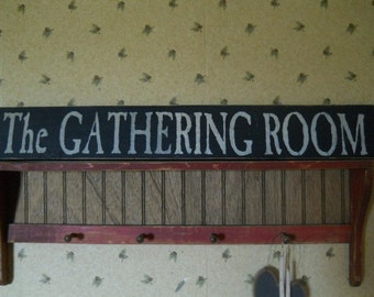 Gathering Room Rustic prim wooden signs
