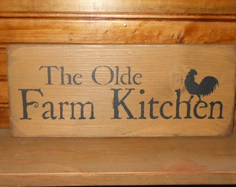 The Old Farm Kitchen Prim Sign