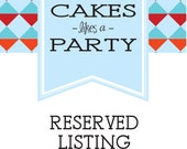 Custom Party - reserved for Brooke