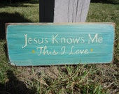 Jesus Loves Me This I Know kids fun rustic board sign