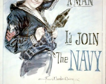 World War 1 Poster - Gee, I wish I were a man, Id join the Navy