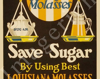 World War 1 Poster -  Eat cane syrup & molasses