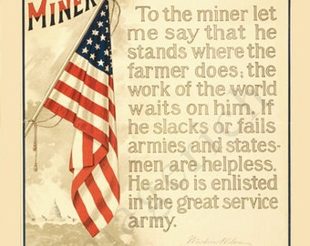 World War 1 Poster -  To the Miner