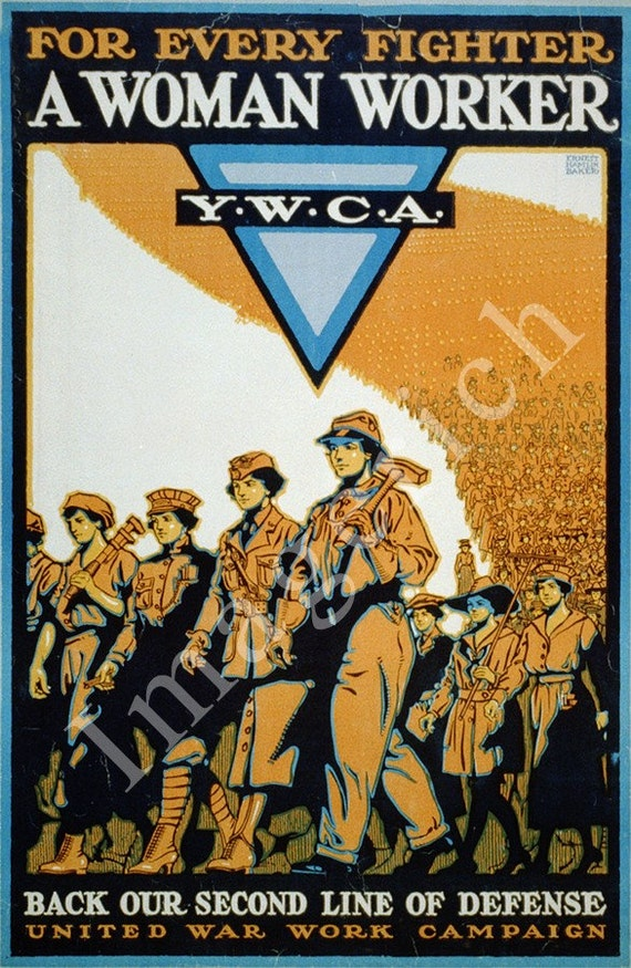 World War 1 Poster - For every fighter a woman worker Y.W.C.A.  Back our second line of defence