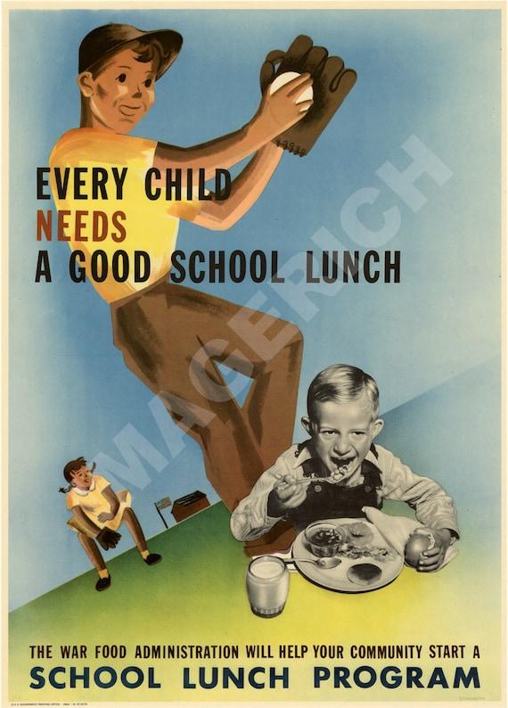 World War II Poster -  Every Child Needs A Good School Lunch