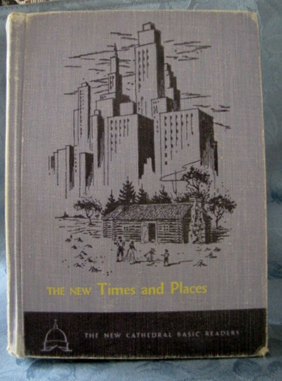 Vintage Cathedral Basic Readers New Times Places 1954 School Book