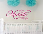Such A Big Miracle Vinyl Lettering