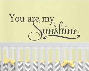 You are my Sunshine Childrens Decor Vinyl Lettering - Childrens Wall Decal - Vinyl Wall Art - Vinyl Decal nursery wall decal, girl bedroom