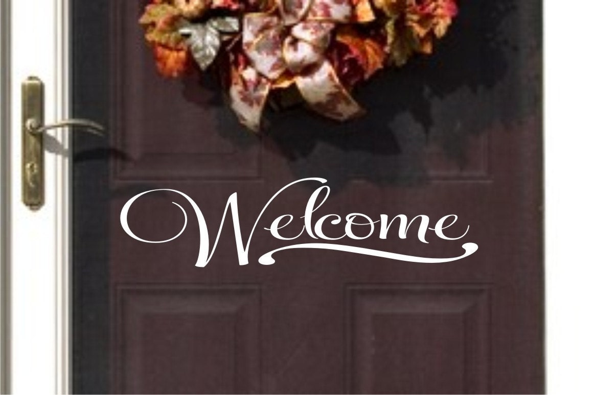 Welcome vinyl wall decal vinyl for you door vinyl for Door vinyl design