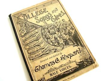 """Vintage / Antique """"College Songs and Glees"""" Song Book (circa.1896) - Rare Collectible, Ephemera, Home Decor, and more"""