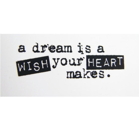 A Dream is a Wish Your Heart Makes Stamp - Rubber Cling Mounted Stamp