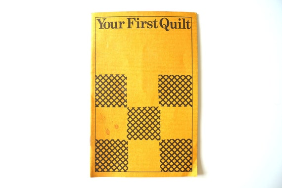 """Vintage Booklet """"Your First Quilt"""" - How-to Book, Collectible, Ephemera"""