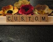 Custom Scrabble Tile Nameplate, teacher, bride, wedding, gift, personalized