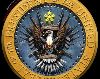 The New & Improved Presidential Seal [No Naughty Words Version] *various sizes available*
