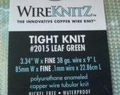 WireKnitZ  Enameled Copper Wire Tubular Knit Series 2015 Leaf Green