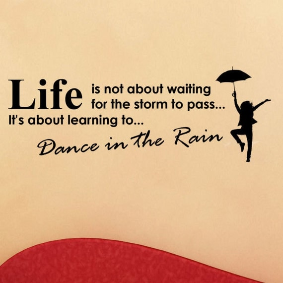 Items Similar To Life Is Not About Waiting For The Storm