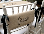 Burlap Bride & Groom Chair Signs for farmhouse, barn, rustic elegant wedding......Great  photo prop....perfect for Sweethart Table