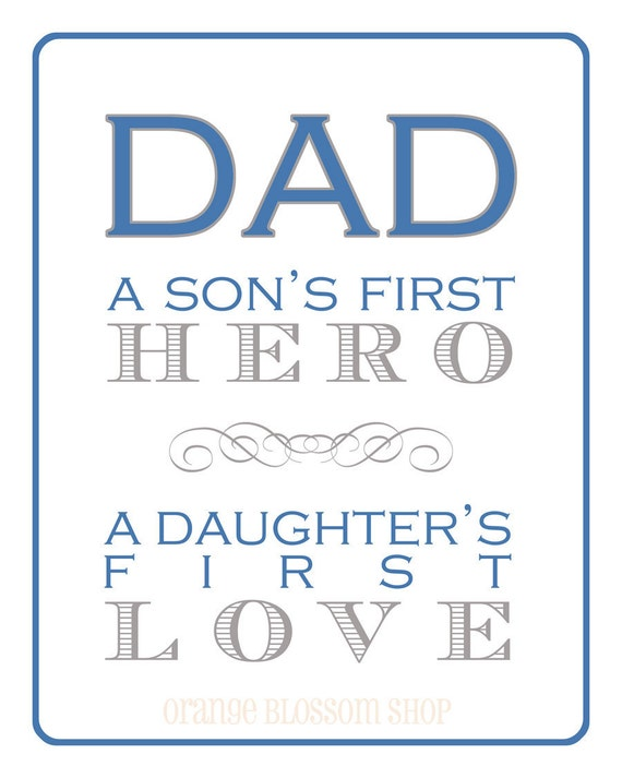 Items similar to dad a son 39 s first hero a daughter 39 s - I love you daddy download ...