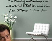 Charlie Sheen Inspirational Wall Quote Decal