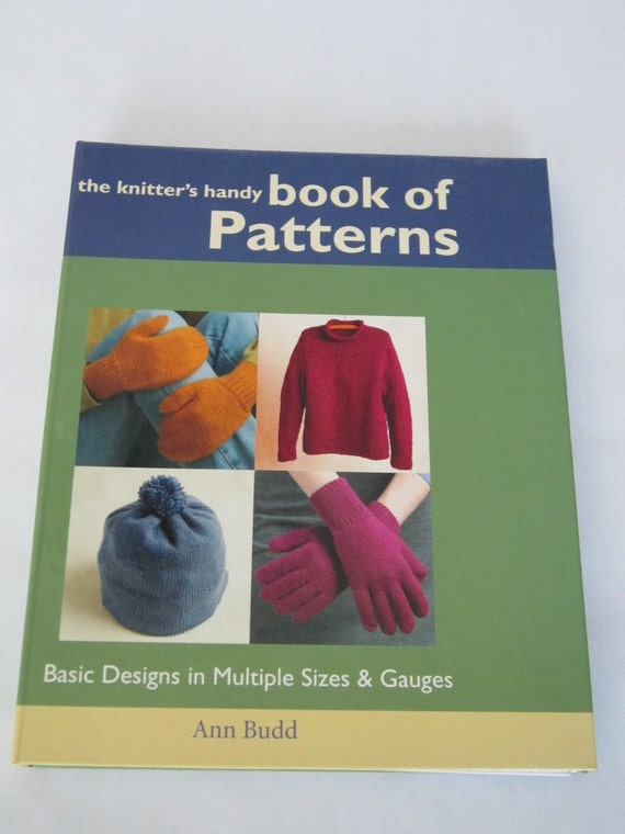 Knitting Hats Mittens Scarves Socks Knitter's Handy Book of Patterns by Anne Budd